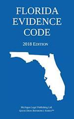 Florida Evidence Code; 2018 Edition