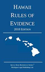 Hawaii Rules of Evidence; 2018 Edition