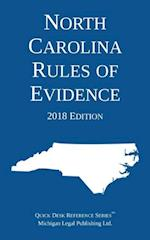 North Carolina Rules of Evidence; 2018 Edition