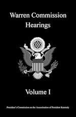 Warren Commission Hearings: Volume I