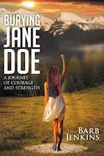 Burying Jane Doe: A Journey of Courage and Strength