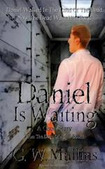 Daniel Is Waiting a Ghost Story (From the Dead of Night, nr. 1)