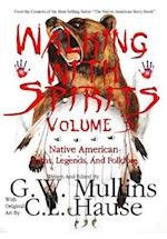 Walking with Spirits Volume 3 Native American Myths, Legends, and Folklore (Walking With Spirits, nr. 3)