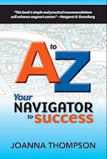 A to Z: Your Navigator to Success