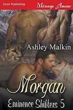 Morgan [Eminence Shifters 5] (Siren Publishing Menage Amour)