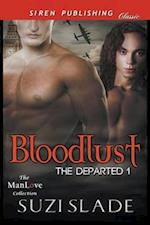 Bloodlust [The Departed 1] (Siren Publishing Classic ManLove)