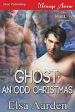 Ghost: An Odd Christmas (Siren Publishing Menage Amour ManLove)