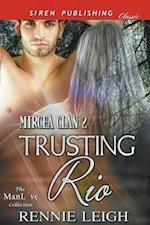 Trusting Rio [Mircea Clan 2] (Siren Publishing Classic ManLove)