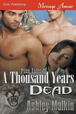 A Thousand Years Dead [Pine Falls 1] (Siren Publishing Menage Amour)