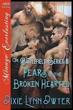 The Battlefield Series 8: Fears of the Brokenhearted (Siren Publishing Menage Everlasting)
