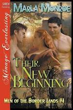 Their New Beginning [Men of the Border Lands 14] (Siren Publishing Ménage Everlasting)