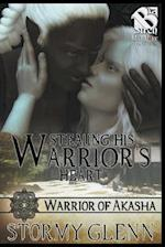 Stealing His Warrior's Heart [Warrior of Akasha 1] (Siren Publishing: The Stormy Glenn ManLove Collection)