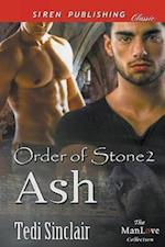 Ash [Order of Stone 2] (Siren Publishing Classic ManLove)
