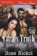 Cara's Truth [Men in Blue 2] (Siren Publishing Menage Amour)