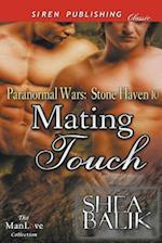 Mating Touch [Paranormal Wars: Stone Haven 10] (Siren Publishing Classic ManLove)