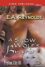 A Snow Wolf's Brand [Peyton City 10] (Siren Publishing Classic ManLove)