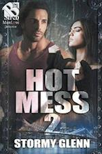 Hot Mess 2 [Hot Mess] (Siren Publishing: The Stormy Glenn ManLove Collection)