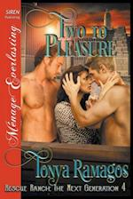 Two to Pleasure [Rescue Ranch: The Next Generation 4] (Siren Publishing Menage Everlasting)