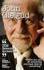 The Delaplaine JOHN GIELGUD - His Essential Quotations