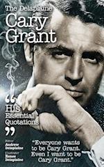The Delaplaine CARY GRANT - His Essential Quotations
