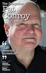 Delaplaine PAT CONROY - His Essential Quotations