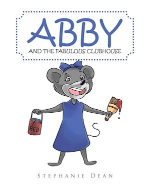 Abby and the Fabulous Clubhouse