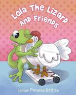 Lola The Lizard And Friends