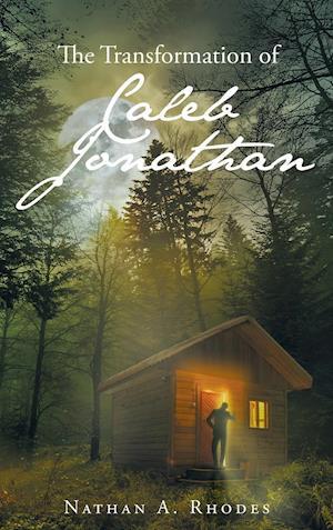 The Transformation of Caleb Jonathan