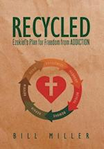 RECYCLED: Ezekiel's Plan for Freedom from ADDICTION