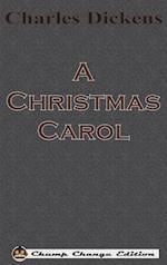 A Christmas Carol (Chump Change Edition)