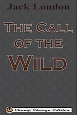 The Call of the Wild (Chump Change Edition)