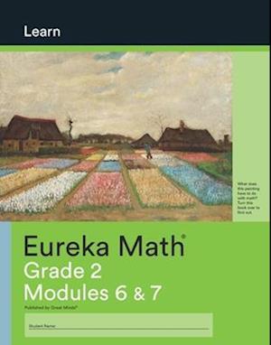 Eureka Math Grade 2 Learn Workbook #3 (Modules 6-7)