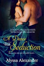 Dance With Seduction