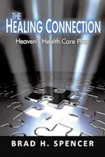The Healing Connection: Heaven's Health Care Plan