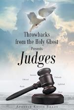 Throwbacks from the Holy Ghost Presents Judges