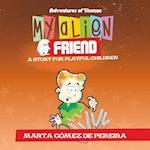 My Alien Friend: A Short Story for Playful Children