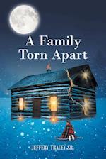 A Family Torn Apart af Jeffery Tracey Sr.