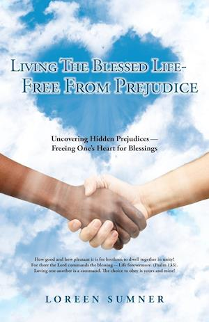 Living the Blessed Life-- Free from Prejudice