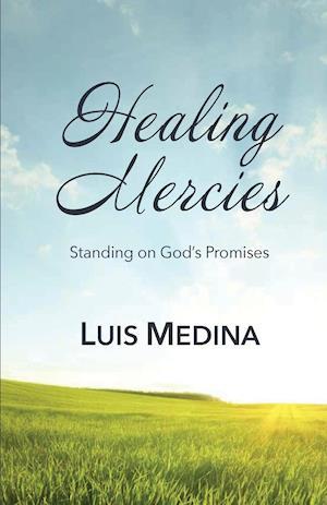 Healing Mercies