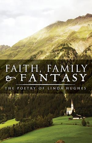 Faith, Family and Fantasy