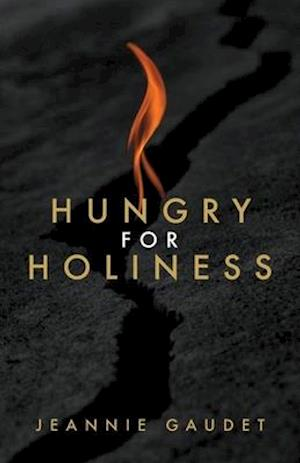 Hungry for Holiness