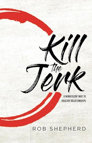 Kill The Jerk