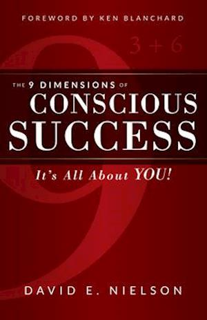 Bog, paperback The 9 Dimensions of Conscious Success af David E. Nielson