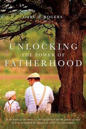 Unlocking the Power of Fatherhood