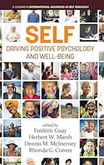 Self-Driving Positive Psychology and Well-Being (International Advances in Self Research)