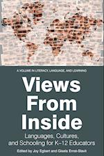 Views from the Inside (Literacy, Language, And Learning)
