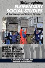 Reimagining Elementary Social Studies (Teaching and Learning Social Studies)
