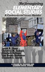 Re Iimagining Elementary Social Studies (Teaching and Learning Social Studies)