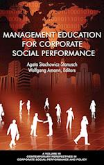 Management Education for Corporate Social Performance (Contemporary Perspectives in Corporate Social Performance and Policy)