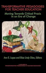 Transformative Pedagogies for Teacher Education (Transformative Pedagogies in Education)